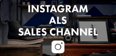 Instagram als Sales Channel