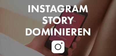 Instagram Story Dominieren